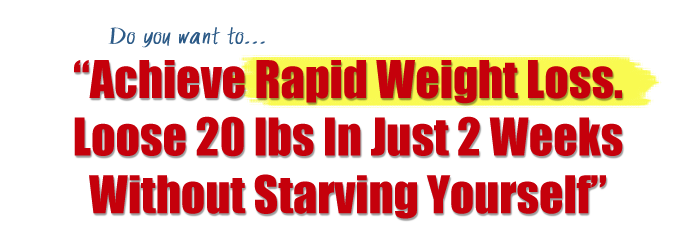 Achieve Rapid Weight Loss